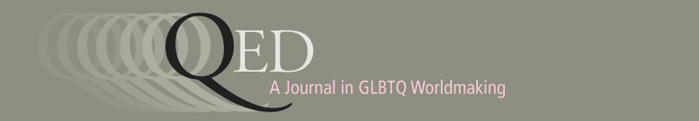 QED: A Journal in GLBTQ Worldmaking