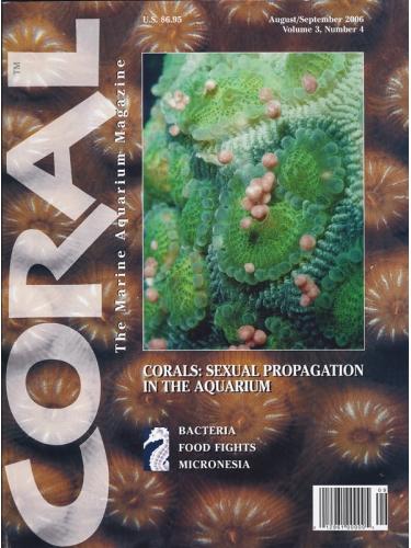 CORAL Corals: Sexual Propagation in the Aquarium