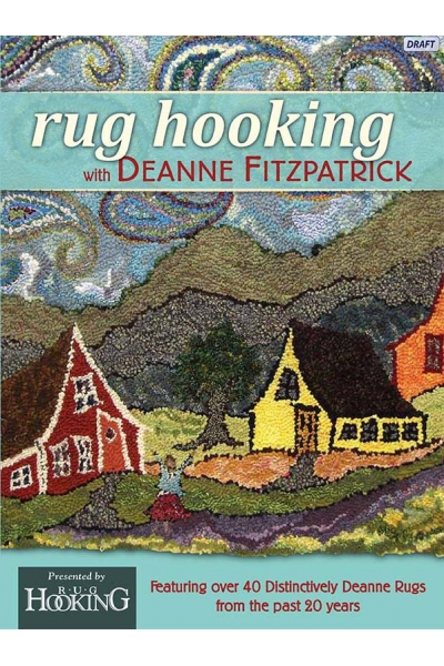Rug Hooking with Deanne Fitzpatrick