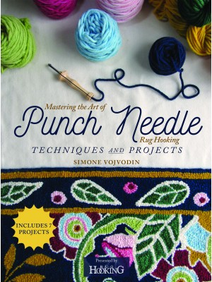 Mastering the Art of Punch Needle Rug Hooking