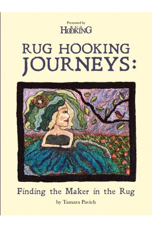 Rug Hooking Journeys